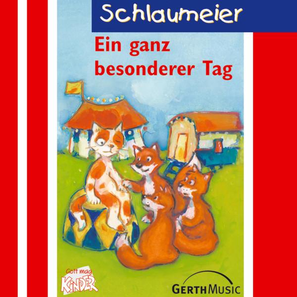 Ein ganz besonderer Tag ( Schlaumeier 6) - Kinder-Hörspiel