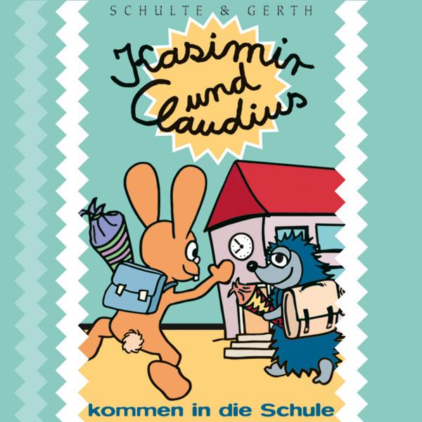 """Kasimir und Claudius kommen in die Schule (2) - Ein musikalisches Hörspiel von Olaf Franke für """"ABC-Schützen"""" und Kinder im Vorschulalter"""