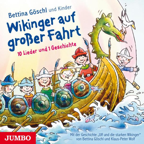 Wikinger auf großer Fahrt - 10 Lieder und 1 Geschichte
