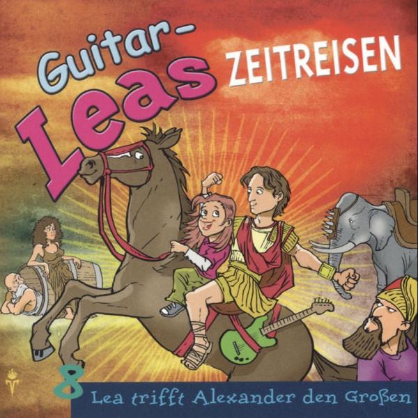 Guitar-Leas Zeitreisen - Teil 8: Lea trifft Alexander den Großen