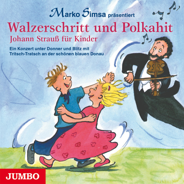 Walzerschritt und Polkahit - Johann Strauß für Kinder