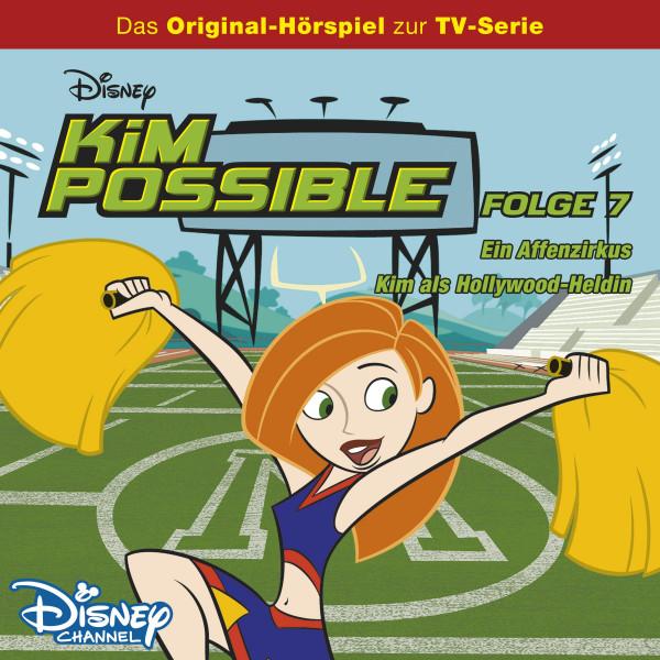 Kim Possible Hörspiel - Folge 7: Ein Affenzirkus/Kim als Hollywood-Heldin (Disney TV-Serie)