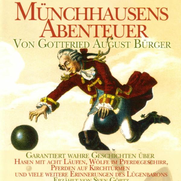 Münchhausens Abenteuer - Garantiert wahre Geschichten über Hasen mit acht Läufen, Wölfe im Pferdegeschirr, Pferden auf Kirchtürmen und viele weitere Erinnerungen des Lügenbarons