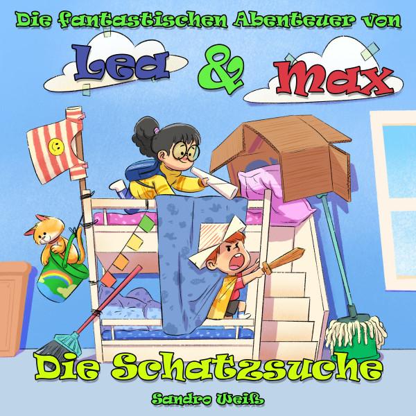 Die fantastischen Abenteuer von Lea & Max - Die Schatzsuche