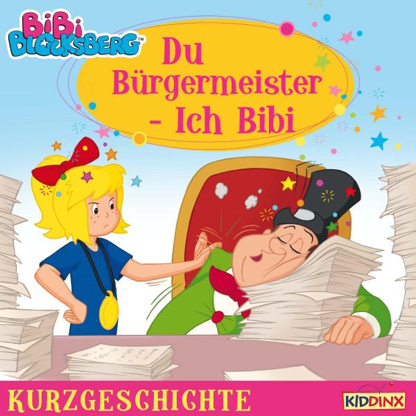 Bibi Blocksberg - Kurzgeschichte - Du Bürgermeister - ich Bibi