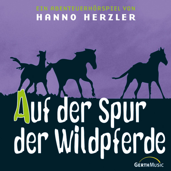 Wildwest-Abenteuer - Auf der Spur der Wildpferde - Folge 1