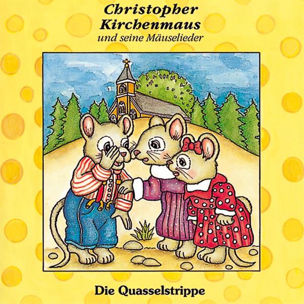 Christopher Kirchenmaus - 04: Die Quasselstrippe