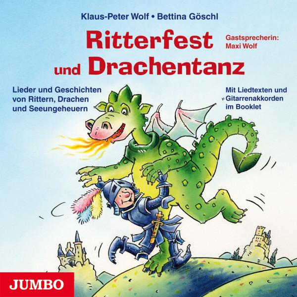 Ritterfest und Drachentanz - Lieder und Geschichten von Rittern, Drachen und Seeungeheuern