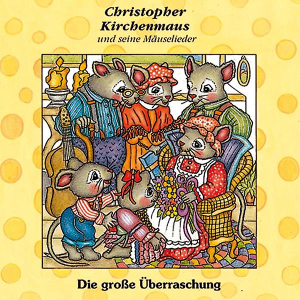 Christopher Kirchenmaus - 10: Die große Überraschung