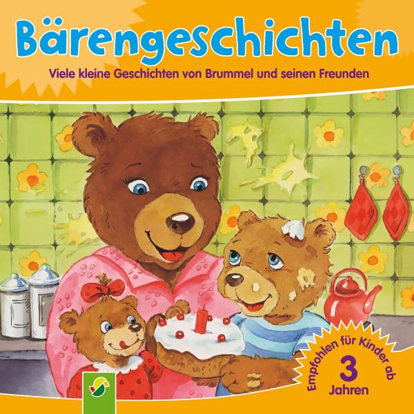 Bärengeschichten - Viele kleine Geschichten von Brummel und seinen Freunden