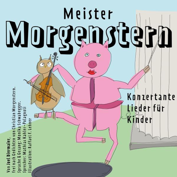 Meister Morgenstern - Konzertante Lieder für Kinder