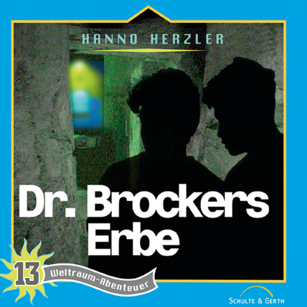 Weltraum-Abenteuer - Dr. Brockers Erbe - Weltraum-Abenteuer - Folge 13
