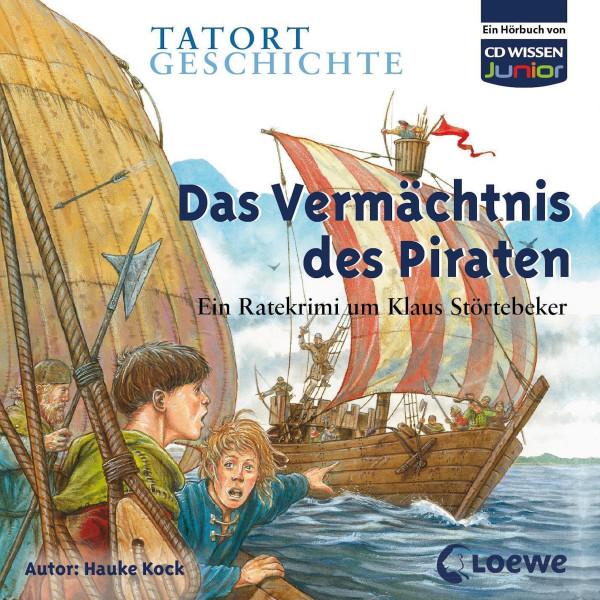 WISSEN - Junior - TATORT GESCHICHTE - Das Vermächtnis des Piraten - Ein Ratekrimi um Klaus Störtebeker