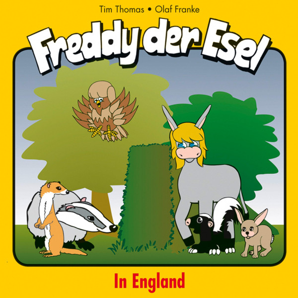 In England (Freddy der Esel 22) - Ein musikalisches Hörspiel