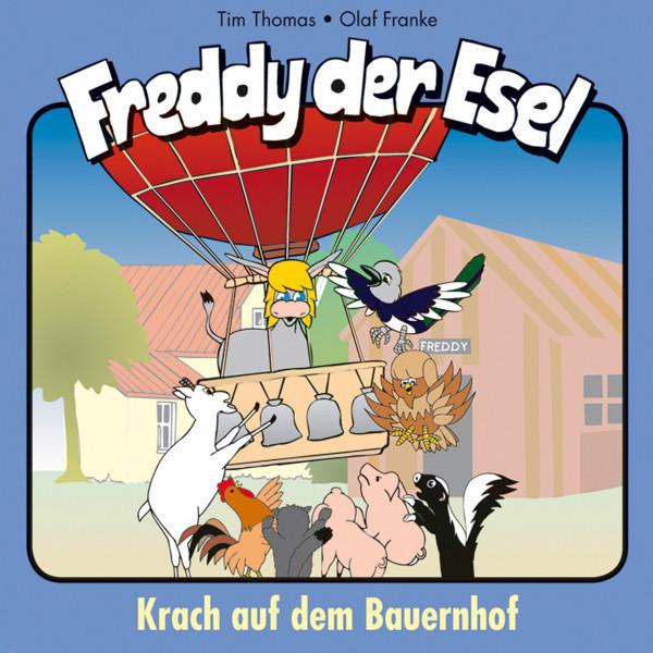 Krach auf dem Bauernhof (Freddy der Esel 21) - Ein musikalisches Hörspiel