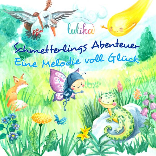 Schmetterlings Abenteuer - Eine Melodie voll Glück