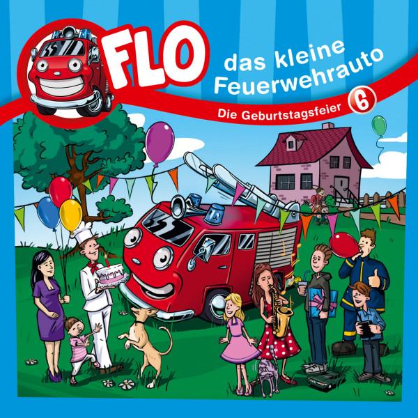 Flo, das kleine Feuerwehrauto - 06: Die Geburtstagsfeier