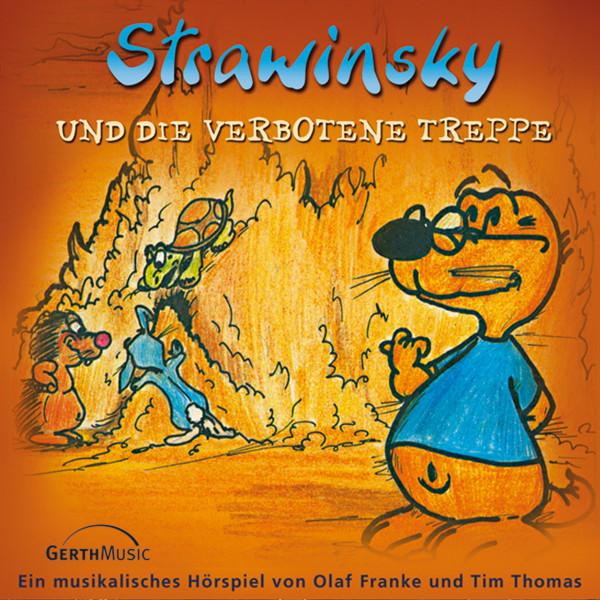 Strawinsky und die verbotene Treppe (Strawinsky 6) - Ein musikalisches Hörspiel