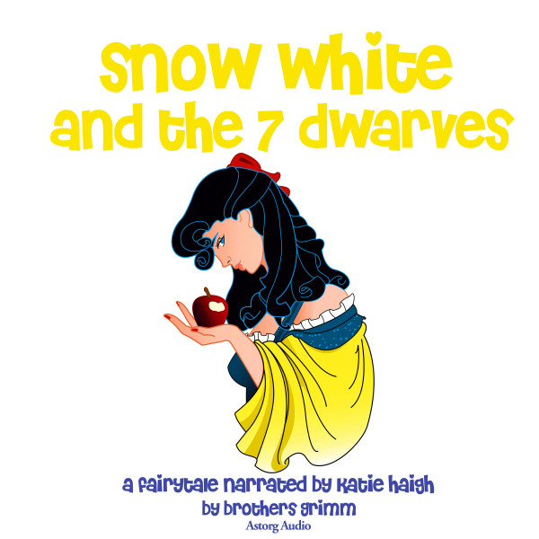 Snow White and the Seven Dwarfs, a fairytale