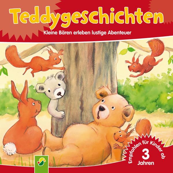 Teddygeschichten - Kleine Bären erleben lustige Abenteuer