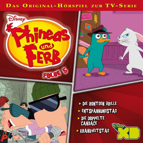Disney - Phineas und Ferb - Folge 5 - Die Röntgen Brille/Entspannungstag/Die doppelte Candace/Krankheitstag