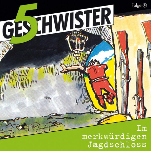 5 Geschwister - 09: Im merkwürdigen Jagdschloss