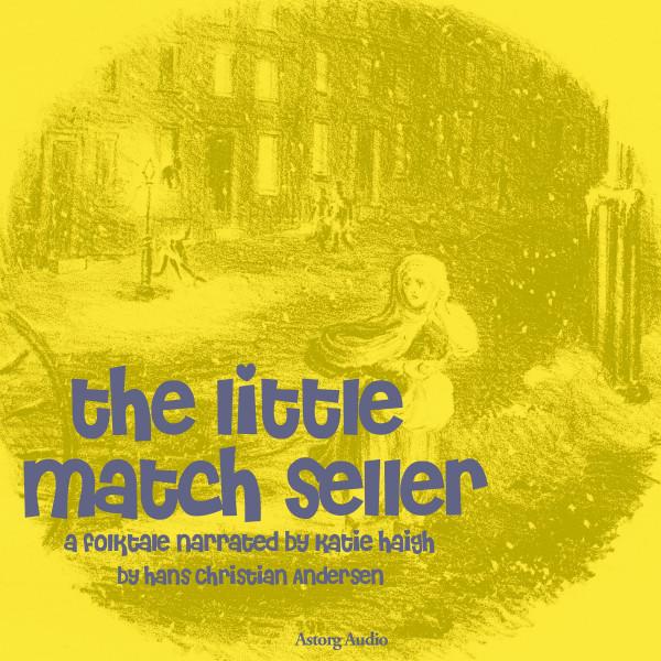 The Little Match Seller, a fairytale