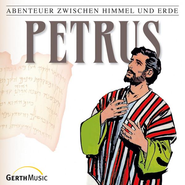 Petrus (Abenteuer zwischen Himmel und Erde 27) - Hörspiel