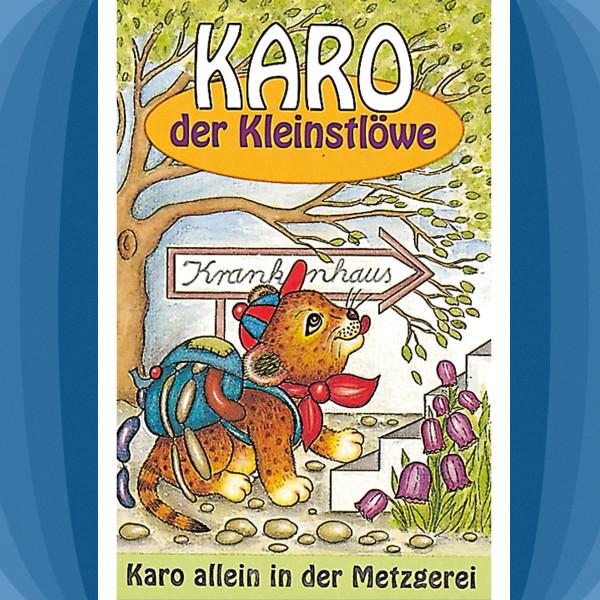 Karo der Kleinstlöwe - Karo allein in der Metzgerei - Folge 4