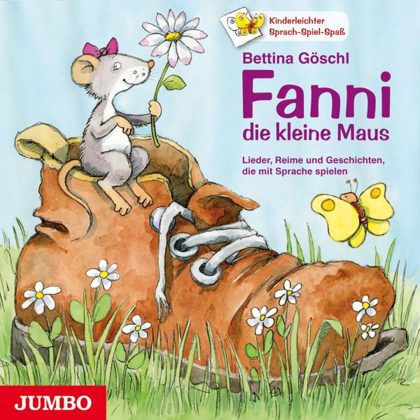 Fanni, die kleine Maus. - Lieder, Reime und Geschichten, die mit Sprache spielen