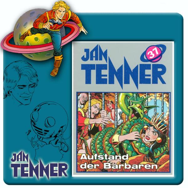 Jan Tenner Classics - Aufstand der Barbaren - Folge 37