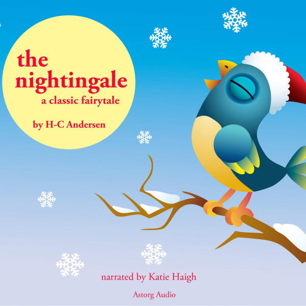 The Nightingale, a fairytale