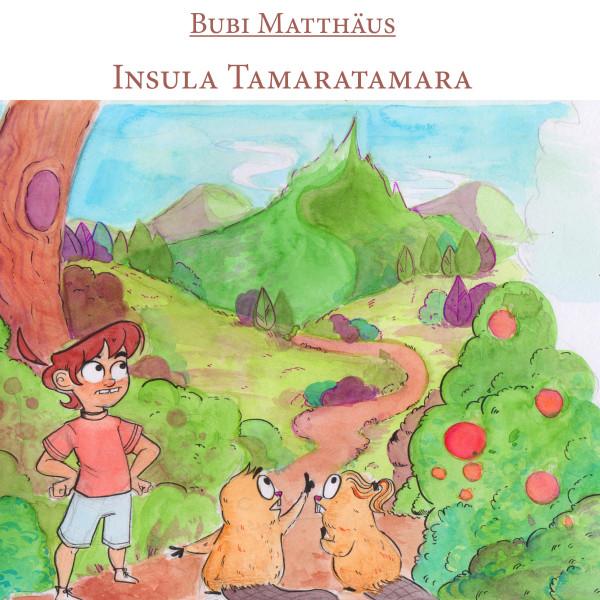 Insula Tamaratamara - Bubi Matthäus