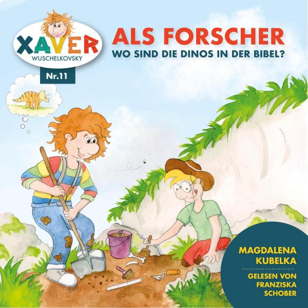 Xaver Wuschelkovksy - Xaver Wuschelkovsky als Forscher - Wo sind die Dinos in der Bibel?