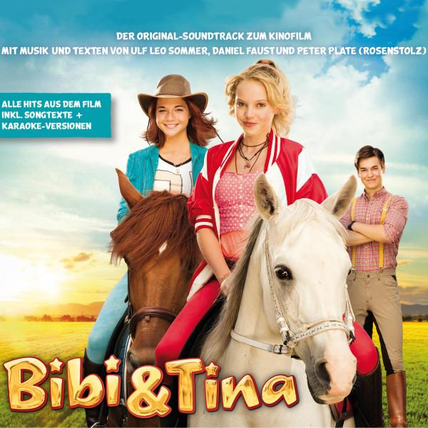 Bibi & Tina - Der Original Soundtrack zum Kinofilm 1