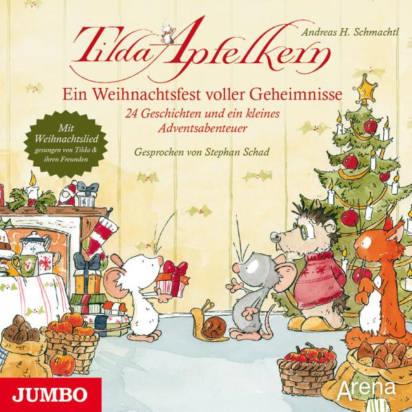 Tilda Apfelkern. Ein Weihnachtsfest voller Geheimnisse - 24 Geschichten und ein kleines Adventsabenteuer