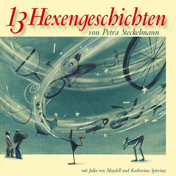 13 Hexengeschichten - von Petra Steckelmann