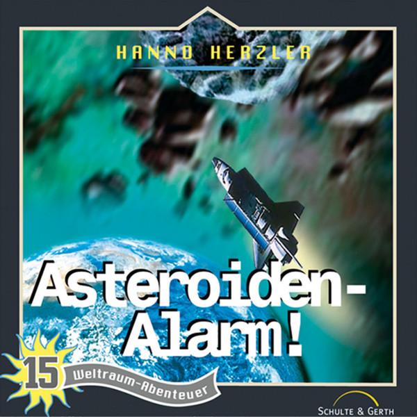 Weltraum-Abenteuer - Asteroiden-Alarm - Weltraum-Abenteuer - Folge 15