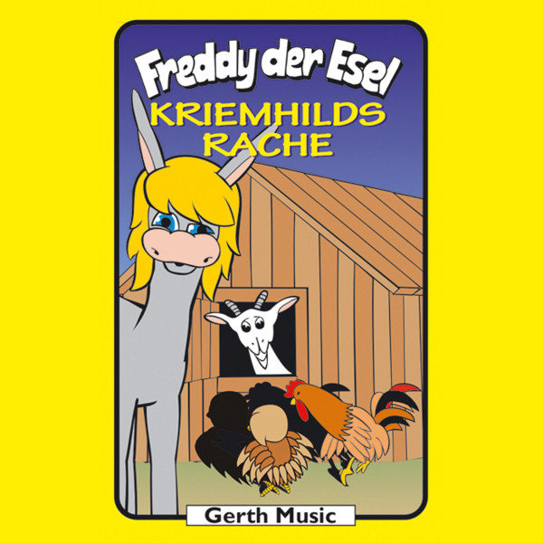Kriemhilds Rache (Freddy der Esel 47) - Ein musikalisches Hörspiel