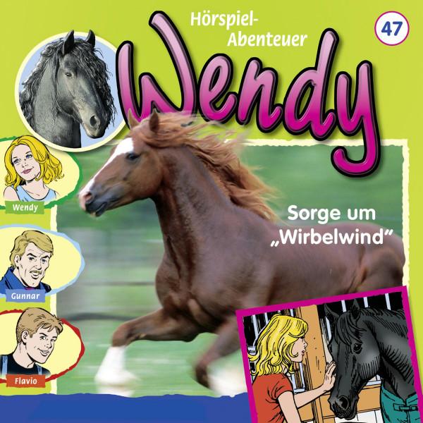 "Wendy - Sorge um ""Wirbelwind"" - Folge 47"