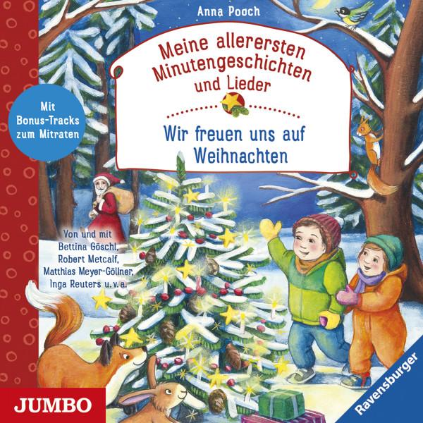 Meine allerersten Minutengeschichten und Lieder: Wir freuen uns auf Weihnachten