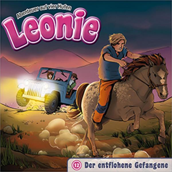 Leonie - Abenteuer auf vier Hufen - 12: Der entflohene Gefangene