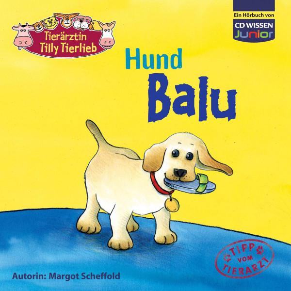 CD WISSEN Junior - Tierärztin Tilly Tierlieb - Hund Balu