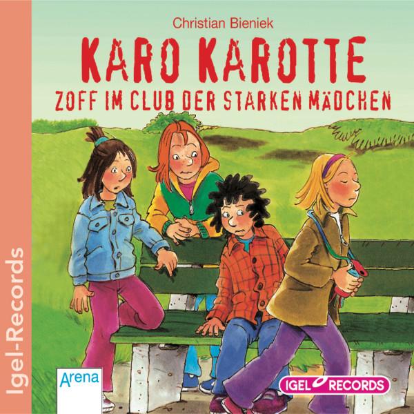 Karo Karotte. Zoff im Club der starken Mädchen