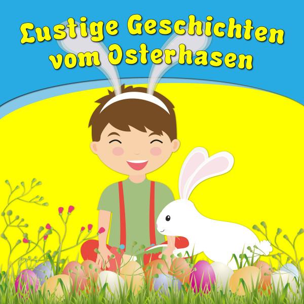 Lustige Geschichten vom Osterhasen