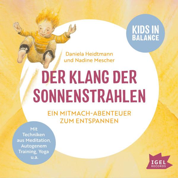 Kids in Balance. Der Klang der Sonnenstrahlen