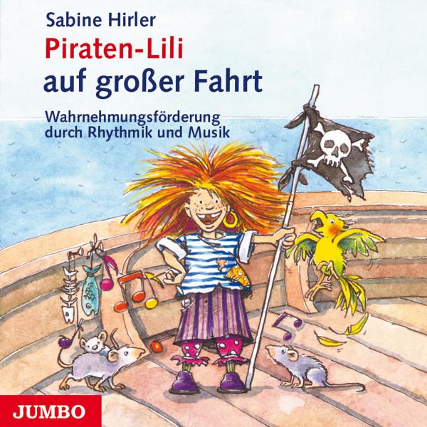 Piraten-Lili auf großer Fahrt - Wahrnehmungsförderung durch Rhythmik und Musik