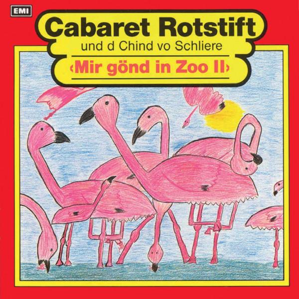 Mir gönd in Zoo 2 - Cabaret Rotstift und d Chind vo Schliere
