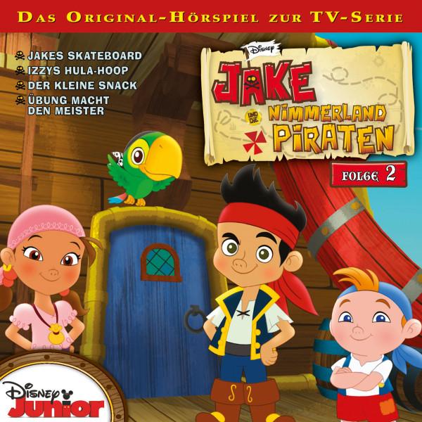 Disney - Jake und die Nimmerland Piraten - Folge 2 - Jakes Skateboard / Izzys Hula-Hoop/Der kleine Snack / Übung macht den Meister