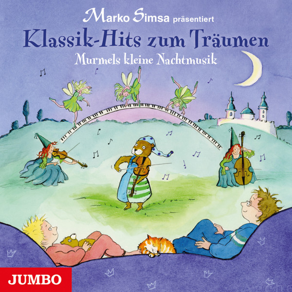Klassik-Hits zum Träumen - Murmels kleine Nachtmusik